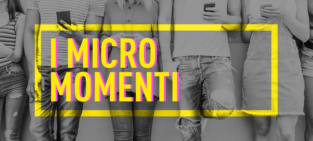 micro momenti